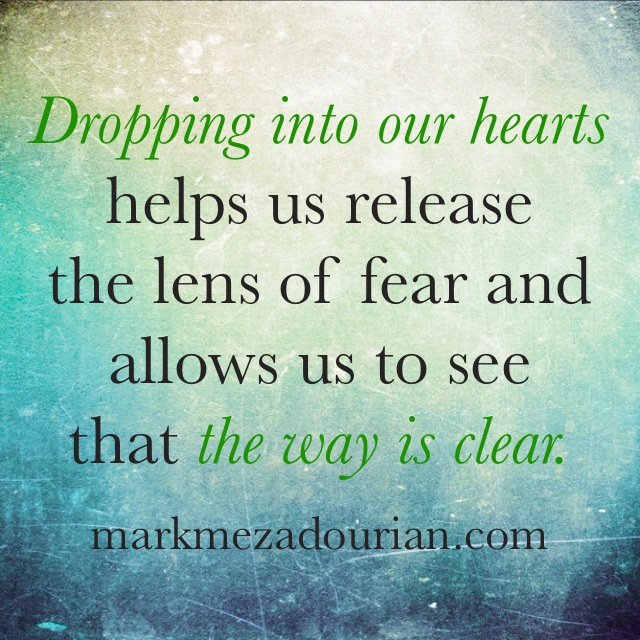 Dropping Into Your Heart