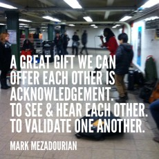 The Gift of Acknowledgement (for Robin Williams)