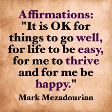"This Week's Affirmation – ""It's OK for things to go well, …"""