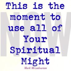 Your Spiritual Might