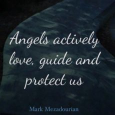 Angels Actively Help Us